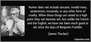 Humor does not include sarcasm, invalid irony, sardonicism, innuendo ...