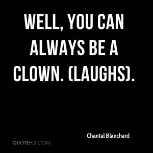 ... the clown it it the clown no evil funny friend quotes pictures