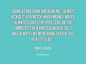 quote-Emeril-Lagasse-being-a-food-show-and-being-me-3188.png