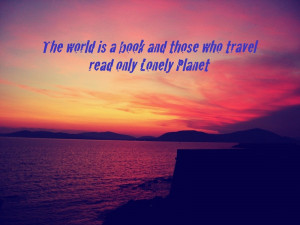 13 Uninspirational Travel Quotes