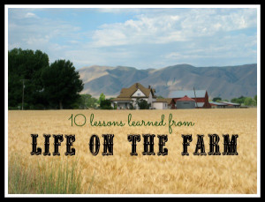 Monday Motivation: 10 Lessons Learned from Life on the Farm