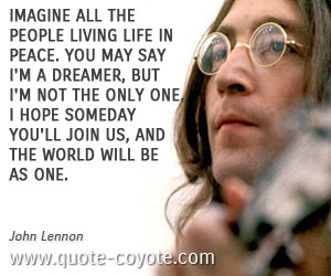 John Lennon Imagine Quotes Imagine Quotes John Lennon