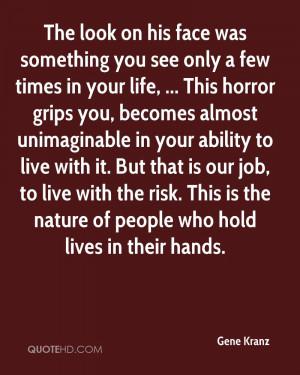 Gene Kranz Life Quotes