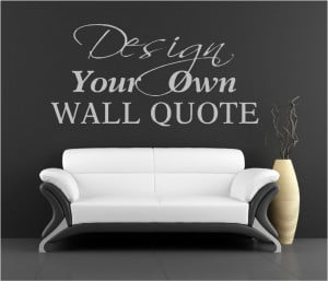 Custom wall quote graphic, enter your text required in the personalise ...