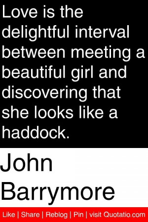... and discovering that she looks like a haddock # quotations # quotes