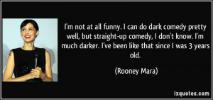 quote-i-m-not-at-all-funny-i-can-do-dark-comedy-pretty-well-but ...