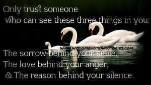 trust someone who understands your sorrow, anger and silence - Wisdom ...