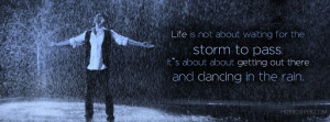 Dancing In Rain - Life Quotes FB Cover photo