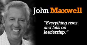 John C Maxwell Quotes on Leadership