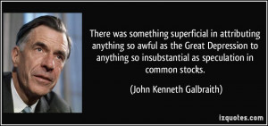 superficial in attributing anything so awful as the Great Depression ...