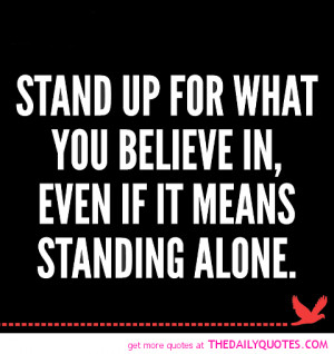 stand-up-for-what-you-believe-in-quote-picture-pics-quotes-sayings.png