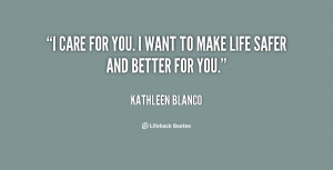 quote-Kathleen-Blanco-i-care-for-you-i-want-to-66852.png