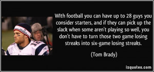 Losing A Game Quotes More tom brady quotes