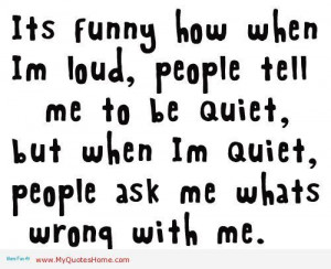 This seriously always happens to me!! People get a little weirded out ...