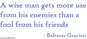... -than-a-fool-from-his-friends-Baltasar-Gracian-war-picture-quote.jpg