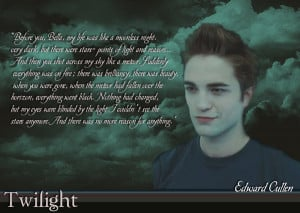 Edward Cullen Quotes Wallpaper Edward Cullen Wallpaper 2 by