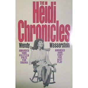 The Heidi Chronicles by Wendy Wasserstein 1989 HC DJ The Fireside