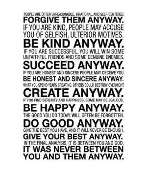 Mother Teresa Quotes Do It Anyway Do it any way