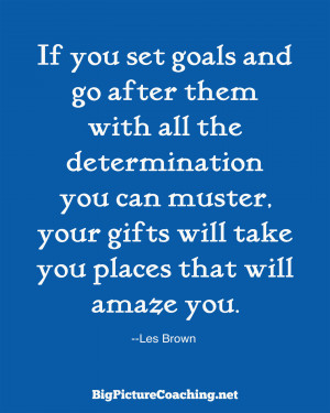 BPC Les Brown quote May 2