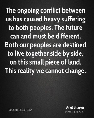 to both peoples. The future can and must be different. Both our ...