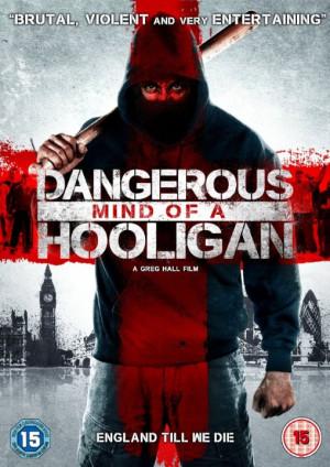 Dangerous Mind of Hooligan 2014 Movie Poster