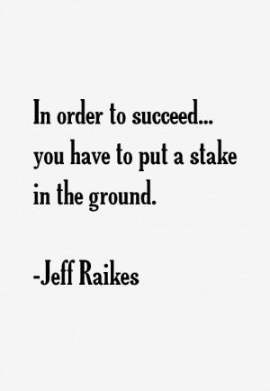 jeff raikes quotes