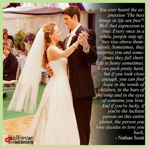 Nathan Scott quote - One Tree Hill