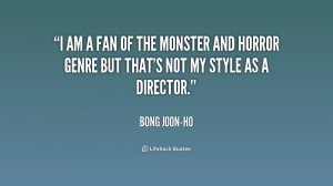 quote-Bong-Joon-ho-i-am-a-fan-of-the-monster-188129_1.png