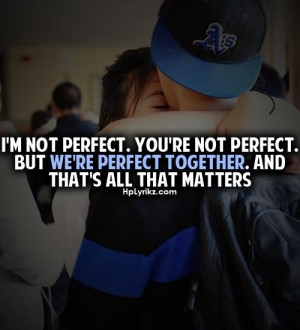 we're perfect together
