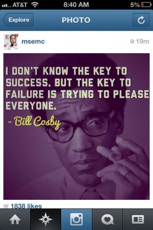 Bill Cosby quote success Decide that you want it more than you are ...