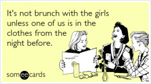 Glamour Magazine Brunch Girls Friends Funny Ecard / Friendship Ecard ...