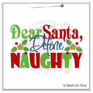 357 Christmas : Dear Santa Define Naughty 5x7
