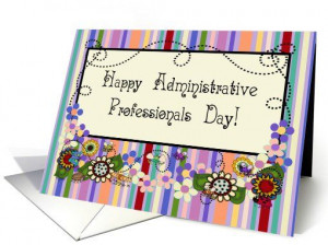 Happy #Administrative #Professionals Day Greeting Card. One of my ...
