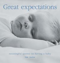 great expectations meaningful quotes on pregnancy parenthood tom burns ...