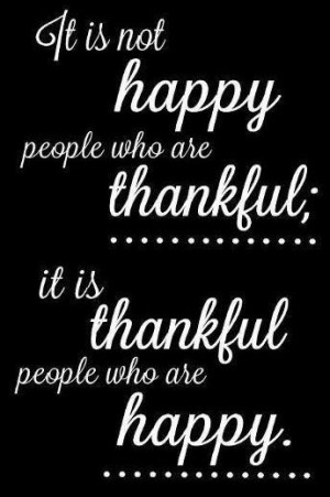 Thankful quote via Carol's Country Sunshine on Facebook