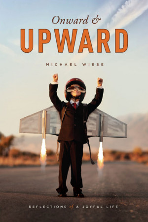Onward & Upward' with celebrated author-publisher-filmmaker Michael ...