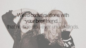 Crazy Best Friends Quotes Tumblr Crazy Friend Quotes For Girls
