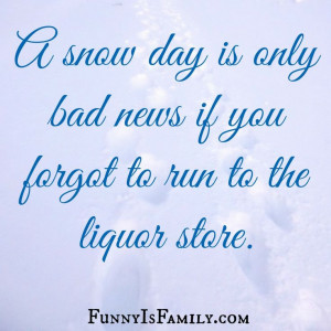 Snow Day Quotes Snow day: a mom's how-to guide