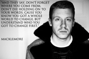 Macklemore Quote Lyrics Wallpaper for desktop background