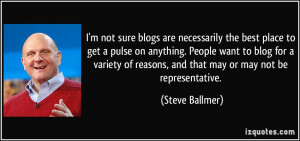 quote-i-m-not-sure-blogs-are-necessarily-the-best-place-to-get-a-pulse ...
