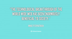 The technological breakthrough of the World Wide Web has been ...