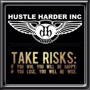 Hustle Harder! #agreed