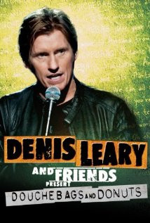 Denis Leary & Friends Presents: Douchbags & Donuts (2011) Poster