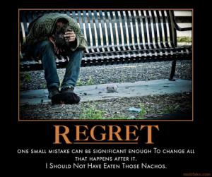 regret-diarrhea-mistakes-nachos-regret-small-demotivational-poster ...