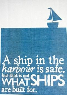 ... , quotes, sailing, sea, thought, comfort zone, ships, sail away, boat