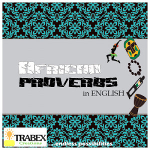 The Wisdom Of African Proverbs