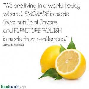 ... flavors and FURNITURE POLISH is made from real lemons.