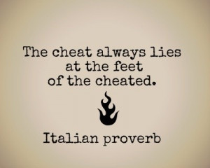 Cheating, quotes, sayings, italian proverb favorite
