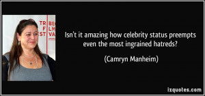 Isn't it amazing how celebrity status preempts even the most ingrained ...