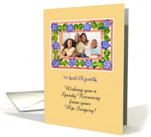 Speedy Recovery from Hip Surgery Photo Card for Aunt - Periwinkles ...